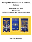 The History of the Kiwanis Club of Florence, Alabama - First Twenty-Five Years