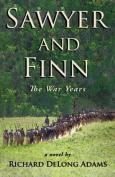 Sawyer and Finn: The War Years