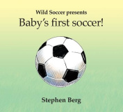 Baby's First Soccer! [Board book]