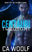 Centauri Twilight
