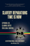 Slavery Reparations Time Is Now