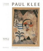 Paul Klee: Catalogue Raisonne - Volume 2 [GER]