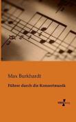 Fuhrer Durch Die Konzertmusik [GER]