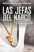 Las Jefas del Narco [Spanish]