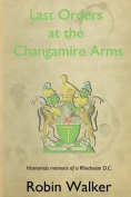 Last Orders at the Changamire Arms