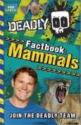 Deadly Factbook Mammals