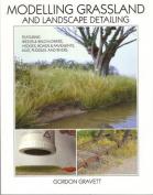 Modelling Grassland, and Landscape Detailing