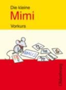 Mimi Die Lesemaus: Vorkurs [GER]