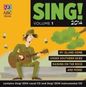 Sing! 2014 CD 1 [Audio]