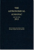 Astronomical Almanac for the Year 2015 and Its Companion, the Astronomical Almanac Online