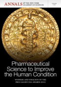 Pharmaceutical Science to Improve the Human Condition