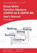 Gross Motor Function Measure (Gmfm-66 & Gmfm-88)  User's Manual, 2E