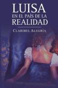 Luisa En El Pais de La Realidad [Spanish]