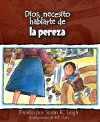 Dios, Necesito Hablarte de la Pereza  [Spanish]