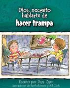 Dios, Necesito Hablarte de Hacer Trampa  [Spanish]