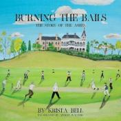 Burning the Bails
