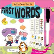 First Words (Wipe Clean Books) [Board book]