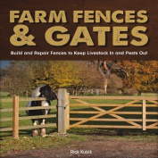 Farm Fences and Gates