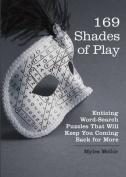 169 Shades Of Play