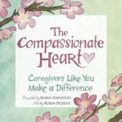 The Compassionate Heart