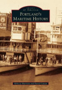 Portland's Maritime History (Images of America