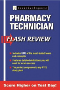 Pharmacy Technician Flash Review