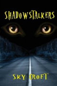 Shadowstalkers