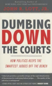 Dumbing Down the Courts
