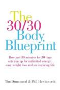 The 30/30 Body Blueprint