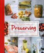 The Gentle Art of Preserving