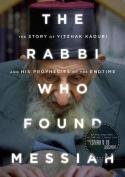 The Rabbi Who Found Messiah
