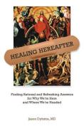 Healing Hereafter