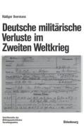 Deutsche Militarische Verluste Im Zweiten Weltkrieg  [GER]
