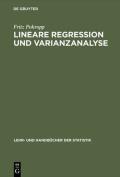 Lineare Regression Und Varianzanalyse  [GER]