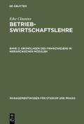 Betriebswirtschaftslehre, Band 2, Grundlagen Des Finanzwesens in Hierarchischen Modulen  [GER]