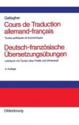 Cours de Traduction Allemand-Francais. Deutsch-Franzosische Ubersetzungsubungen [FRE]