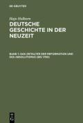 Deutsche Geschichte in Der Neuzeit, Band 1, Das Zeitalter Der Reformation Und Des Absolutismus  [GER]