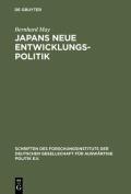 Japans Neue Entwicklungspolitik  [GER]