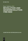 Revolution Und Gegenrevolution 1789-1830  [GER]