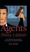 Agents Risky Liaison