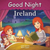 Good Night Ireland (Good Night Our World) [Board book]