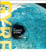 Gyre: The Plastic Ocean