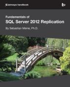 Fundamentals of SQL Server 2012 Replication