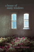 A House of Many Windows