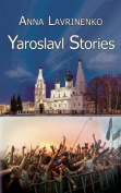 Yaroslavl Stories