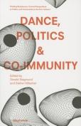 Dance, Politics & Co-immunity