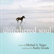 Songs of the Untethered Soul [Audio]