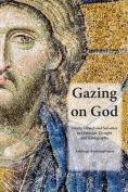 Gazing on God
