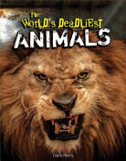 The World's Deadliest Animals