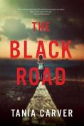 The Black Road: A Novel